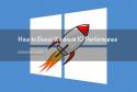 Windows 10 Performance Boost