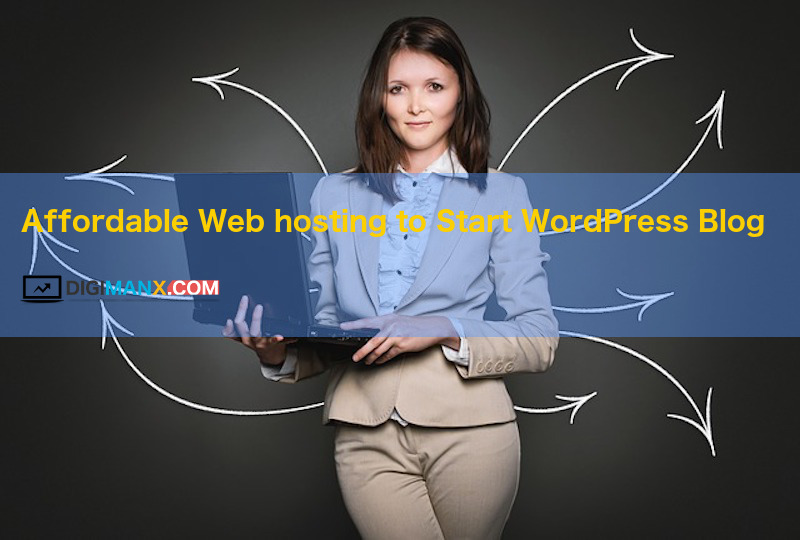 web hosting to start WordPress blog