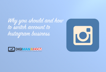 Why You Should and How to Switch Account to Instagram Business