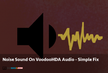 Noise Sound On VoodooHDA Audio – Simple Fix
