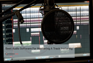 Best Audio Software For Mastering A Track Instantly