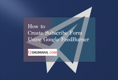 How to Create Subscribe Form Using FeedBurner