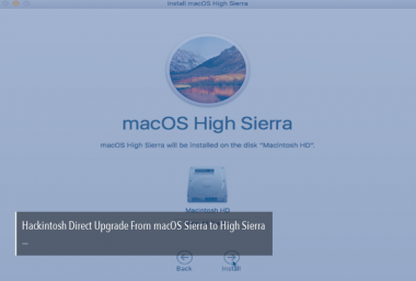 Hackintosh Direct Upgrade to High Sierra