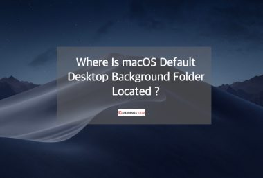 Where Is macOS default Desktop Background Folder Located