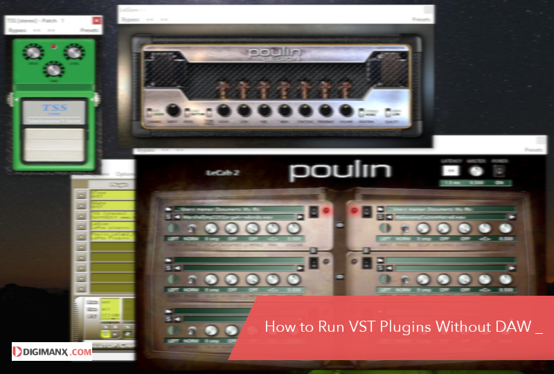 Run VST Plugins Without DAW