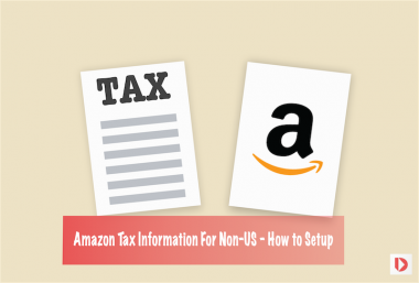 Amazon Tax Information For Non-US